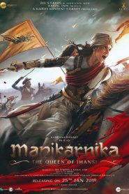 فيلم Manikarnika The Queen of Jhansi 2019 مترجم