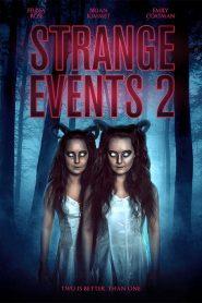 فيلم Strange Events 2
