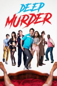 فيلم Deep Murder