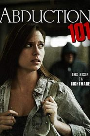فيلم Abduction 101