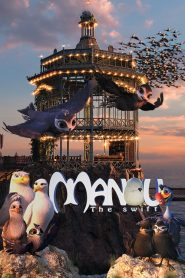 فيلم Manou the Swift