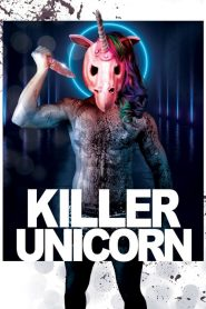 فيلم Killer Unicorn 2018