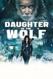 فيلم Daughter of the Wolf