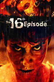 فيلم The 16th Episode