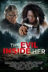 فيلم The Evil Inside Her