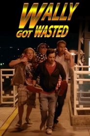 فيلم Wally Got Wasted