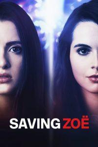 فيلم Saving Zoë