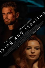 فيلم Lying and Stealing