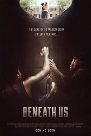 فيلم Beneath Us