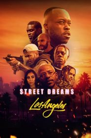 فيلم Street Dreams – Los Angeles