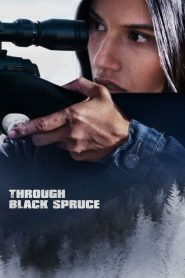 فيلم Through Black Spruce