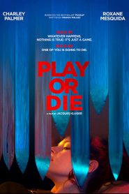 فيلم Play or Die