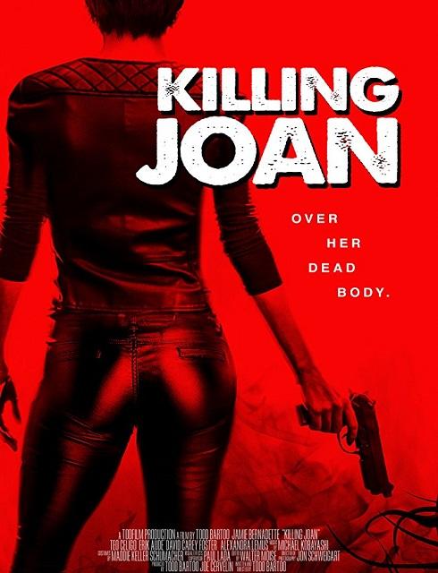 فيلم Killing Joan 2018 مترجم اون لاين