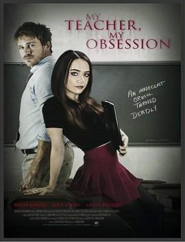 فيلم My Teacher My Obsession 2018 مترجم اون لاين