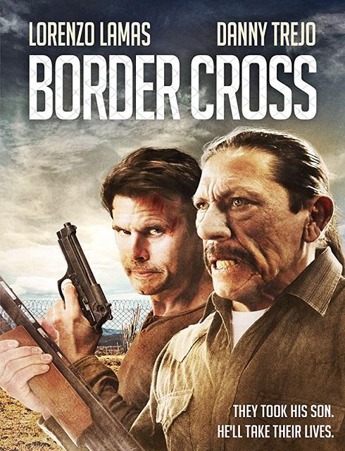فيلم BorderCross 2017 مترجم اون لاين