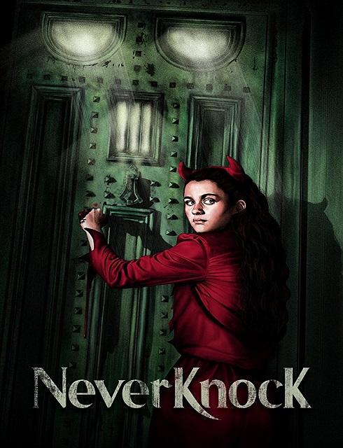 فيلم Neverknock 2017 مترجم اون لاين
