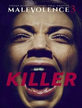 فيلم Malevolence 3 Killer 2018 مترجم