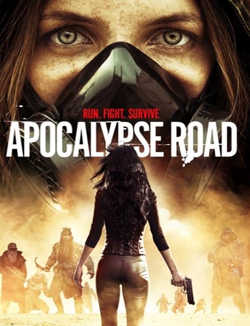 فيلم Apocalypse Road 2016 مترجم اون لاين