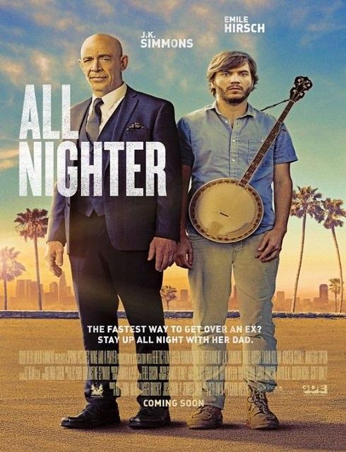 فيلم All Nighter 2017 HD مترجم اون لاين