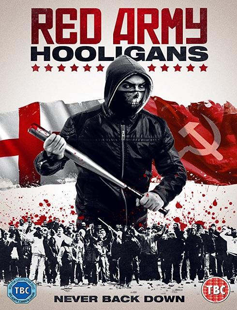 فيلم Red Army Hooligans 2018 مترجم اون لاين