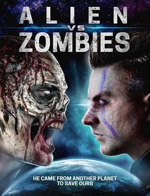 فيلم Alien Vs Zombies 2017 HD مترجم اون لاين
