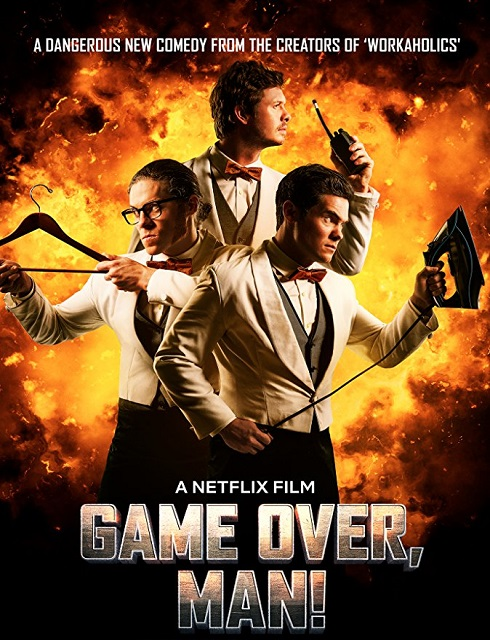 فيلم Game Over Man 2018 مترجم اون لاين