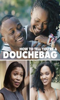 مشاهدة فيلم How to Tell Youre a Douchebag 2016 HD مترجم اون لاين