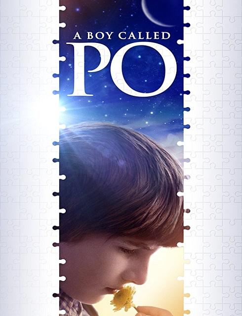 مشاهدة فيلم A Boy Called Po 2016 مترجم HD كامل