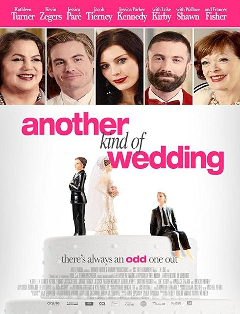 فلم Another Kind of Wedding 2017 مترجم اون لاين