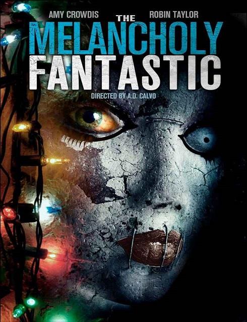 مشاهدة فيلم The Melancholy Fantastic 2016 HD مترجم اون لاين