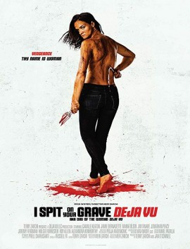 فيلم I Spit on Your Grave Deja Vu 2019 مترجم
