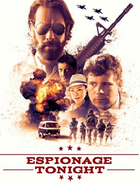 فيلم Espionage Tonight 2017 مترجم اون لاين