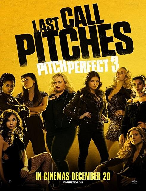 فيلم Pitch Perfect 3 2017 مترجم اون لاين