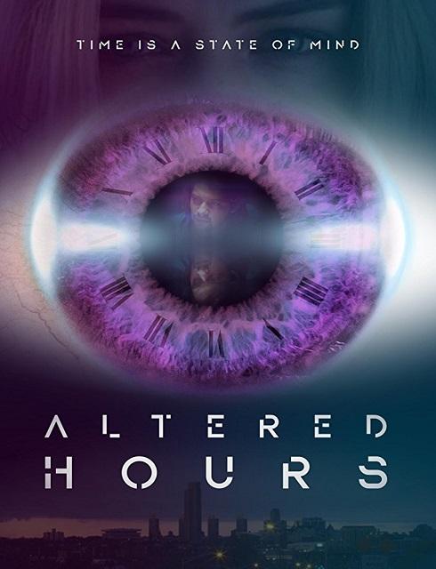 فيلم Altered Hours 2016 مترجم اون لاين