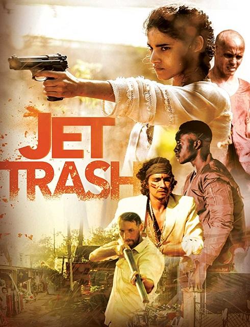 فيلم Jet Trash 2016 مترجم اون لاين