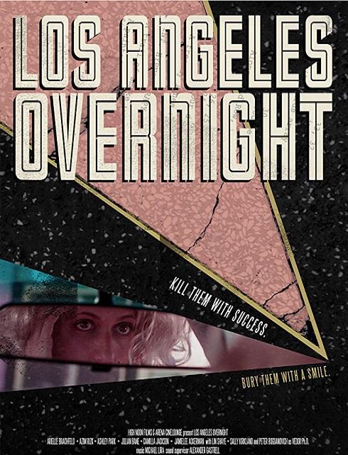 فيلم Los Angeles Overnight 2018 مترجم اون لاين