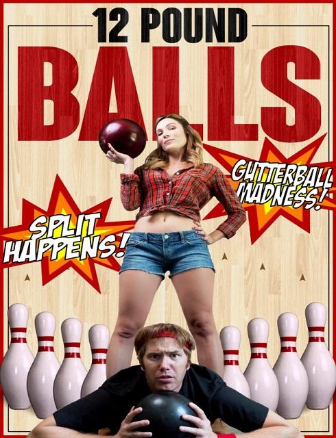 فيلم 12Pound Balls 2017 HD مترجم اون لاين