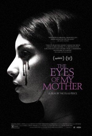 مشاهدة فيلم The Eyes of My Mother 2016 مترجم اون لاين