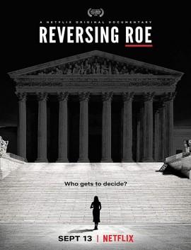 فيلم Reversing Roe 2018 مترجم اون لاين