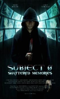فيلم Subject 0 Shattered Memories 2015 مترجم مشاهدة وتحميل
