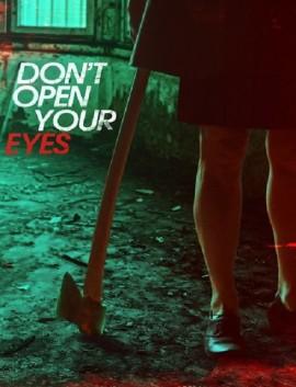 فيلم Dont Open Your Eyes 2018 مترجم اون لاين