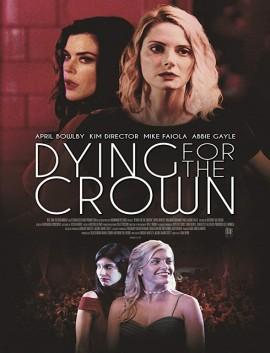 فيلم Dying for the Crown 2018 مترجم اون لاين
