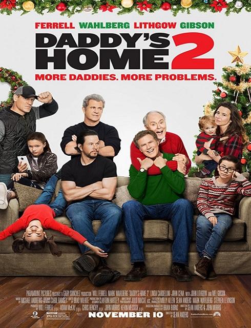 فيلم Daddys Home 2 2017 مترجم اون لاين