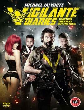 فيلم Vigilante Diaries 2016 مترجم اون لاين