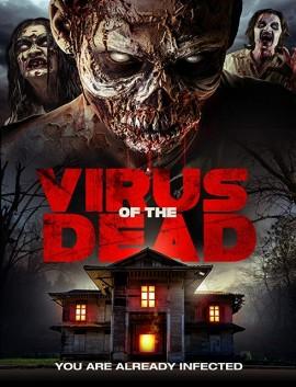فيلم Virus of the Dead 2018 مترجم اون لاين