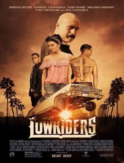 فيلم Lowriders 2016 مترجم HD اون لاين