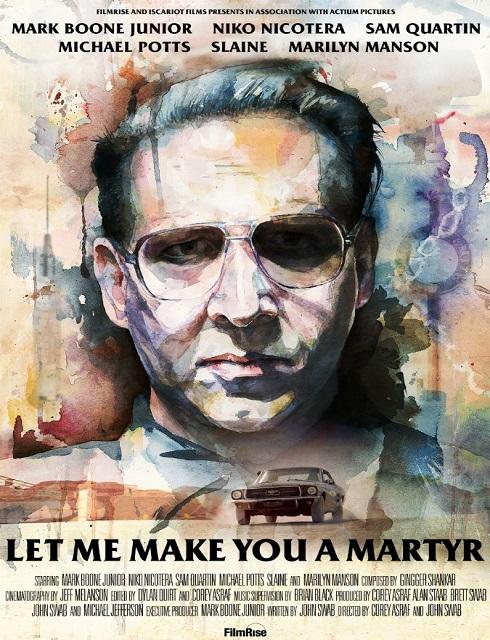 فيلم Let Me Make You a Martyr 2016 HD مترجم اون لاين
