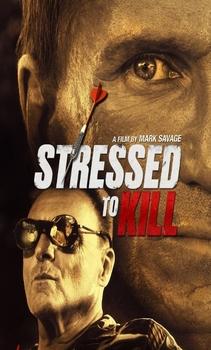 فيلم Stressed to Kill 2016 مترجم اون لاين
