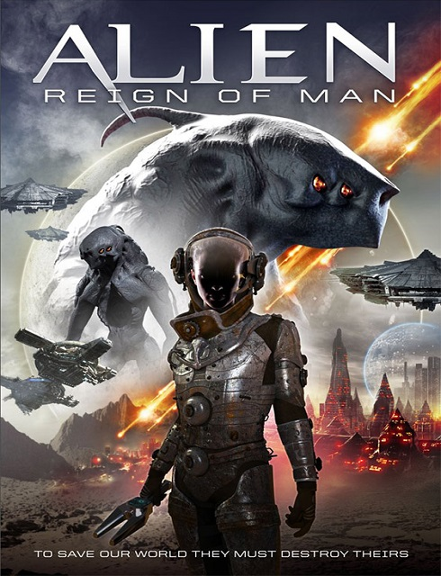 فيلم Alien Reign of Man 2017 مترجم اون لاين