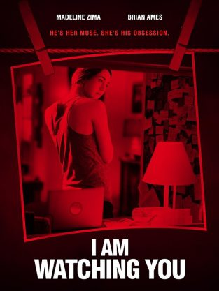 فيلم I Am Watching You 2016 مترجم اون لاين
